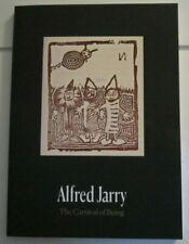 Alfred Jarry: The Carnival of Being $60 (Signed 1st Edition)