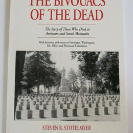 The Bivouacs of the Dead by Steven Stotelmeyer $35 (Signed 1st Edition)