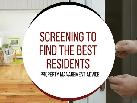 Screening to Find the Best Residents | Whittier Property Management Advice