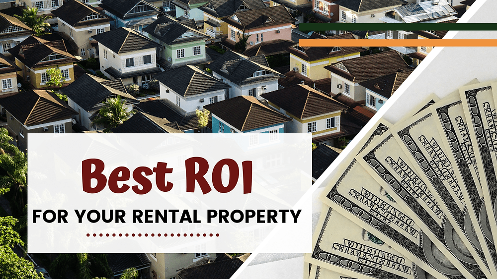 Tips For Getting the Best ROI on Your Whittier Rental Property - Article Banner