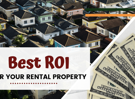 Tips For Getting the Best ROI on Your Whittier Rental Property