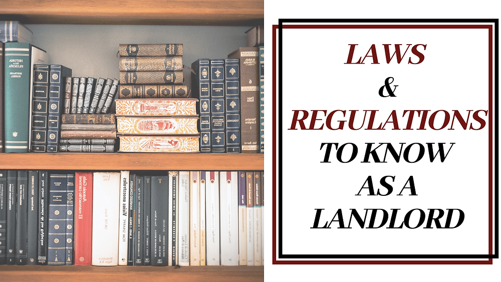 Laws & Regulations to Know as a Landlord - Article Banner