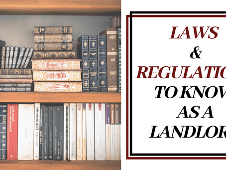 Laws & Regulations to Know as a Landlord in Whittier