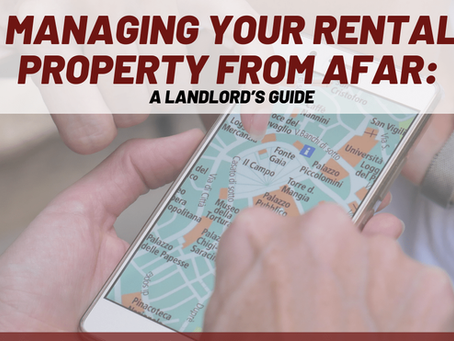 Managing Your Whittier Rental Property From Afar: A Landlord's Guide