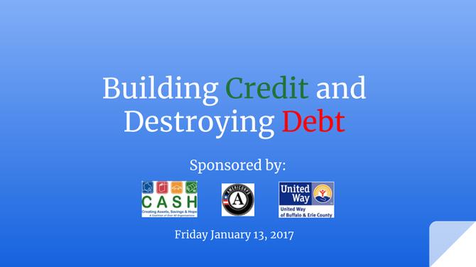 Building Credit & Destroying Debt - Google Slides