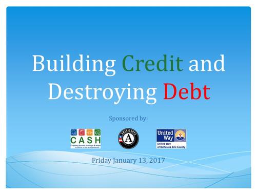 Building Credit and Destroying Debt.jpg