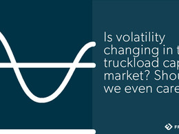 Is the U.S. truckload market more volatile than ever before? (Part 2)