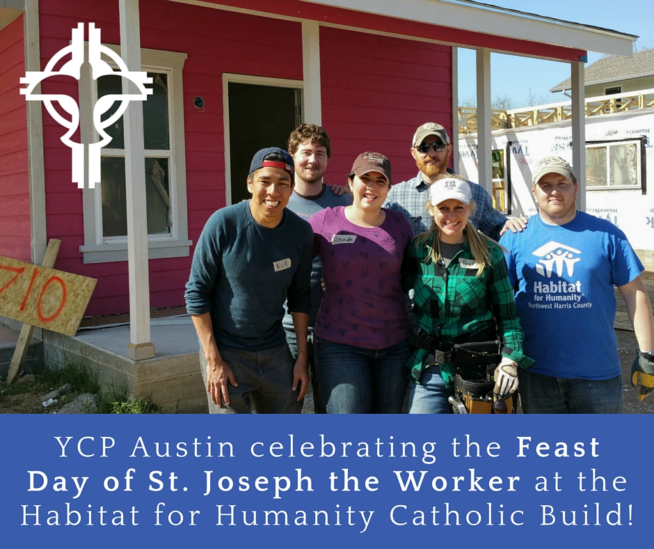 YCP Austin celebrating the Feast Day of St. Joseph the Worker!