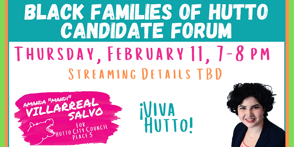 Black Families of Hutto Candidate Forum
