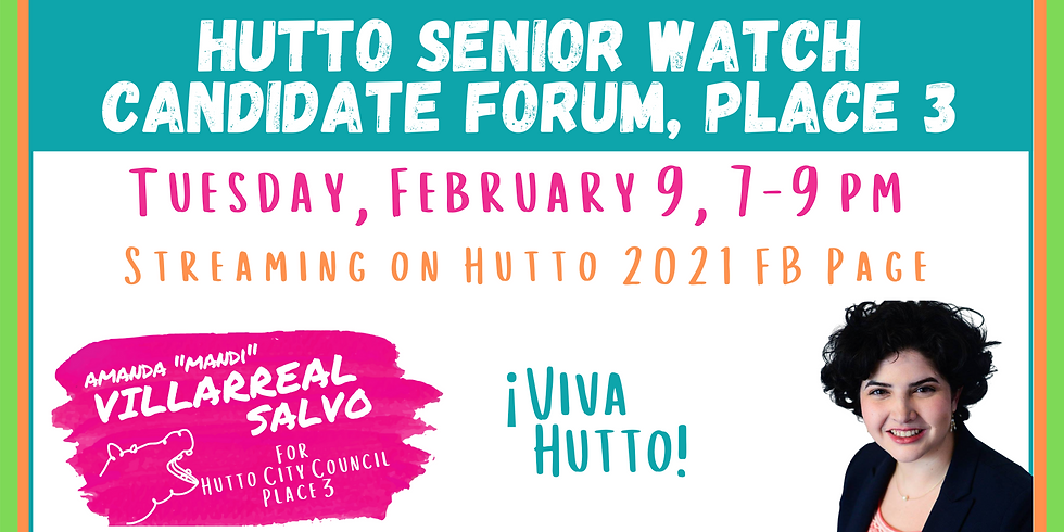Hutto Senior Watch Candidate Forum: Place 3