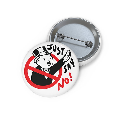 Just Say No! Pin