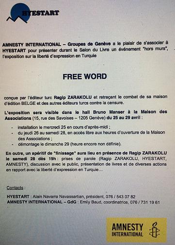 """Affice pour l'exposition """"Free Word"""" faite en coopération entre Hyestart et Amnesty International (Groupes de Genève) à la maison des associations de Genève en avril 2018."""