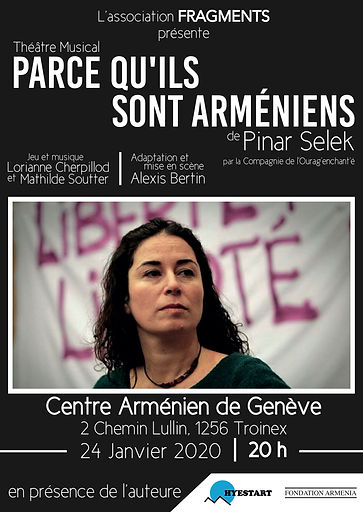 "Hyestart co-hosted a play based on Pinar Selek's book ""Parce qu'ils sont Arméniens"" at the Armenian Center in Geneva. January 2020."