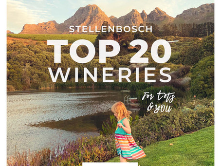 Stellenbosch Top 20 Wineries for YOU and your Tots
