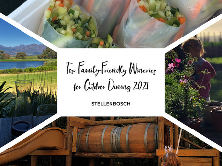 Top Family-Friendly Picnic & Outdoor Dining Wineries - Summer 2021 in Stellenbosch!