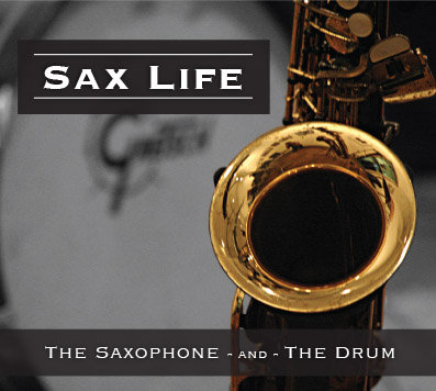 Sax Life (Saxophone and Drum