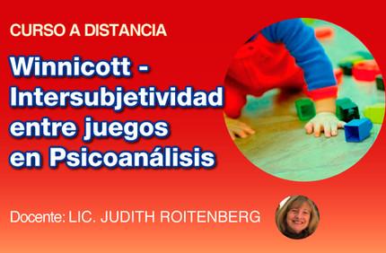 Winnicott - Intersubjetividad entre Juegos y Psicoanálisis