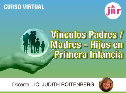 Vínculos Padres/Madres-Hijos en Primera Infancia.