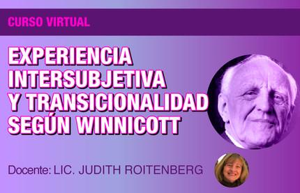 Curso: Experiencia Intersubjetiva según Winnicott