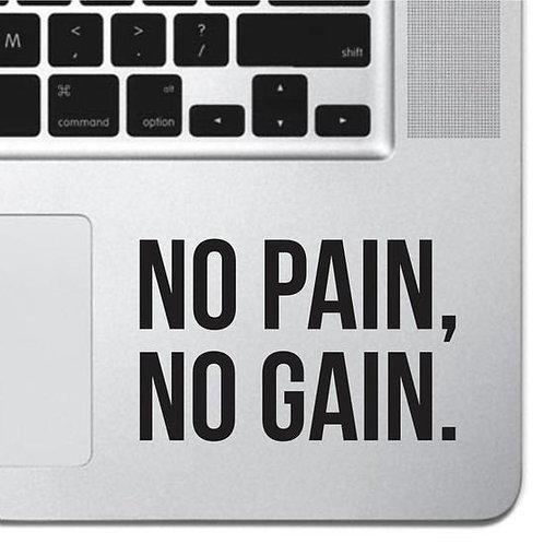 Custom No Pain No Gain Sticker, Macbook Sticker, Personalized Stencil
