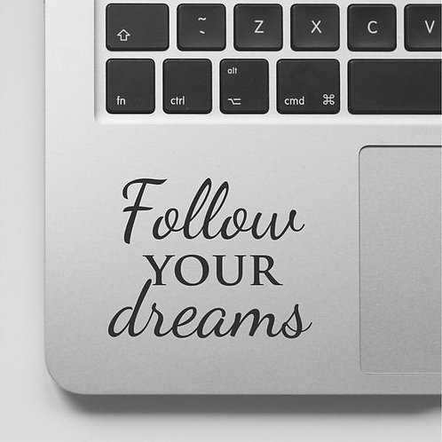 Custom Follow Your Dreams Sticker, Macbook Sticker, Personalized Stencil