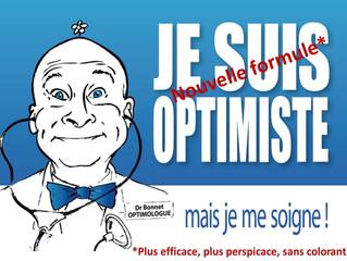 Conseil du Dr Bonnet : la cure d'optimologie !