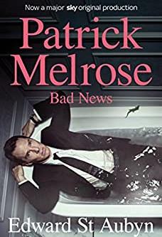 Bad News (Melrose Novels 2)