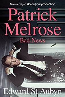 Bad News (Melrose Novels 2)