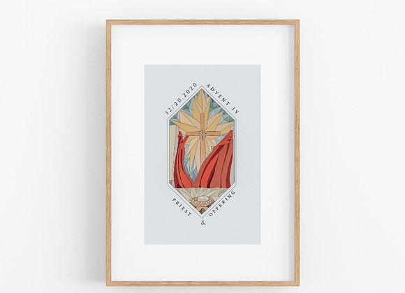 Advent IV: Priest & Offering