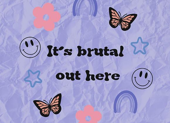 PREORDER - it's brutal sticker