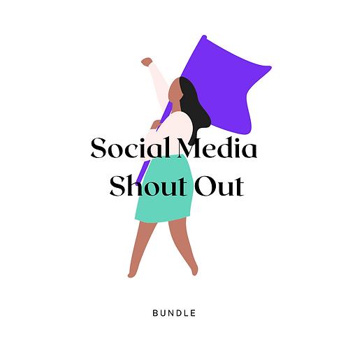 Social Media Shout Out Bundle