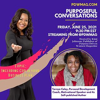 Purposeful Conversations with Tarnya Coley-June 25, 2021.png