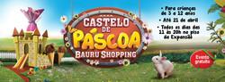 Bauru Shopping - Páscoa 2014