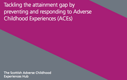 Tackling the attainment gap by preventing and responding to ACEs