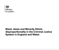 Black, Asian and Minority Ethnic disproportionality in the Criminal Justice System in England and Wa