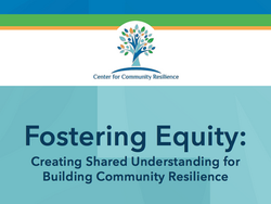 Fostering Equity: Creating Shared Understanding for Building Community Resilience