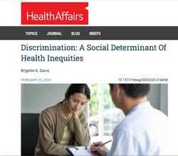 Discrimination: A Social Determinant Of Health Inequities