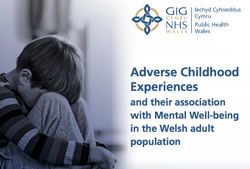 ACEs and their association with Mental Wellbeing in the Welsh adult population