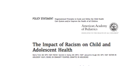The Impact of Racism on Child and Adolescent Health