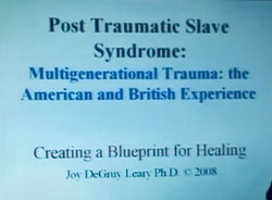 Post-Traumatic Slave Syndrome