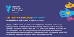 Systems of Trauma: Racial Trauma