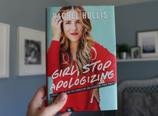 GIRL, STOP APPOLOGIZING by Rachel Hollis