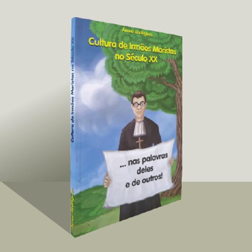 Cultura de Irmãos Maristas no Século XX
