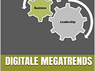 Digitale Megatrends - Die Zukunft von Unternehmen