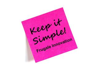 Frugale Innovation – Keep it Simple!