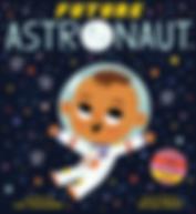 Future Astronaut, Future Baby, Lori Alexander, Allison Black