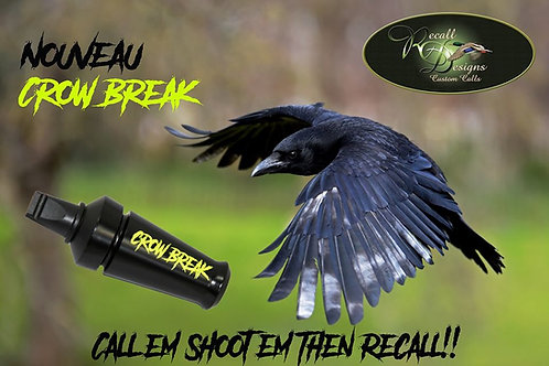 Recall Designs Call Crow Break