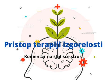PRISTOP IZGORELOSTI IN NJENI TERAPIJI - Razprava o stališču stroke