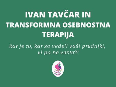 Ivan Tavčar in Transformna osebnostna terapija