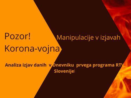 POZOR, KORONA VOJNA!- 5.del Manipulacije v Dnevniku prvega programa televizije Slovenija.